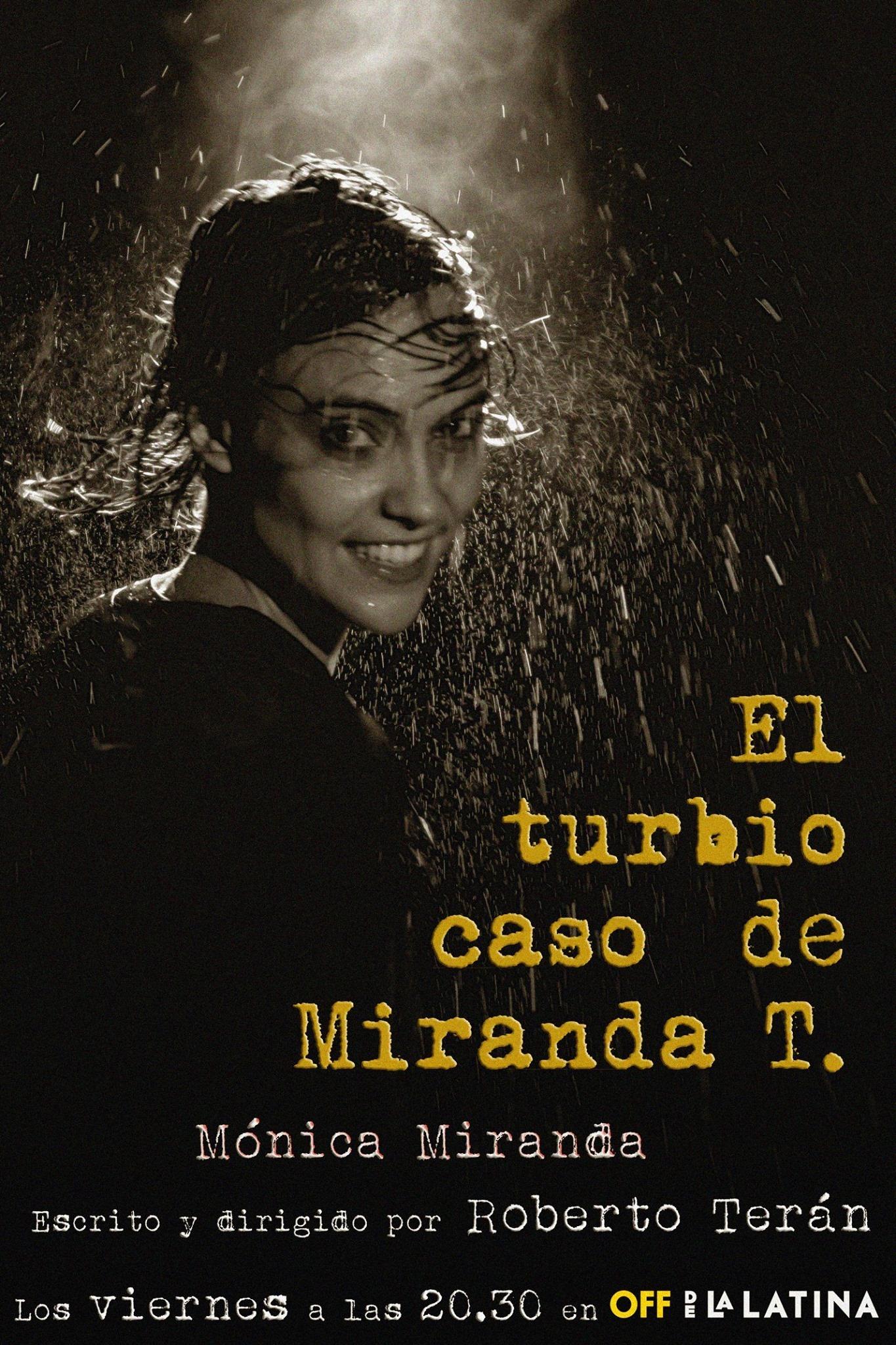El turbio caso de Miranda T