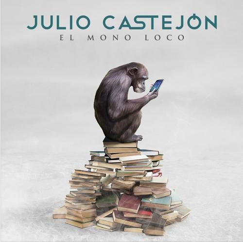 Julio Castejón - El mono loco